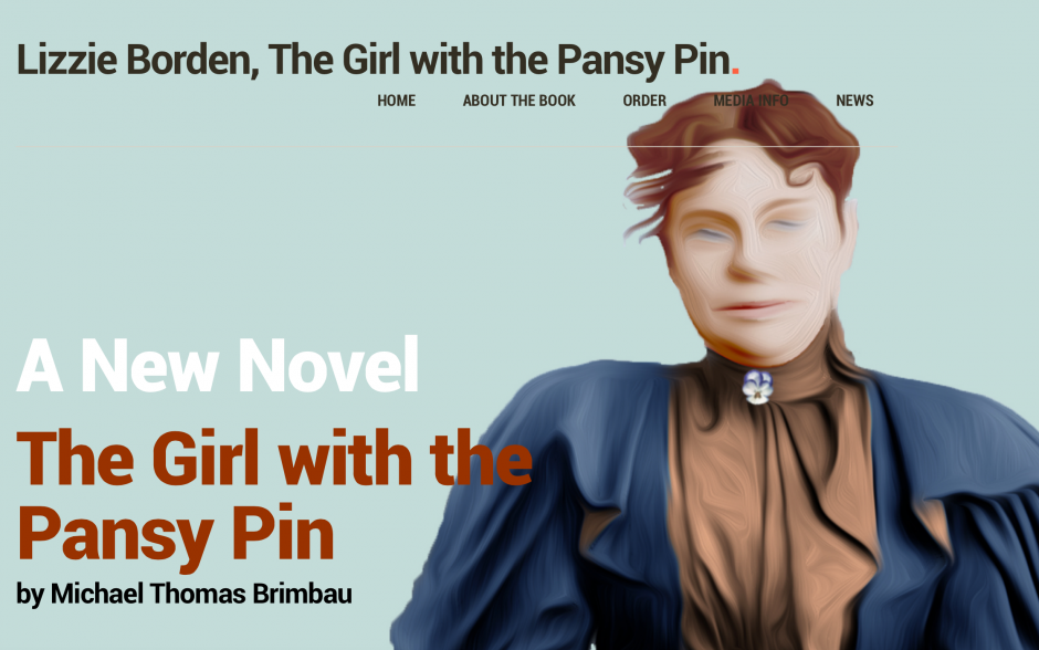Lizzie Borden, the Girl with the Pansy Pin, by Michael Thomas Brimbau