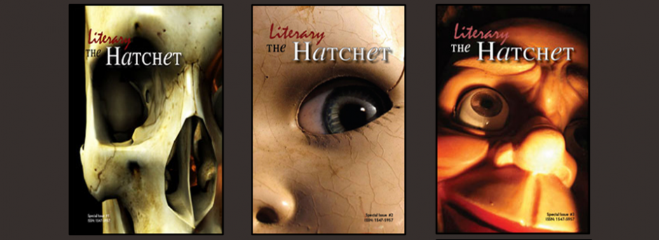 The Literary Hatchet, first three issues