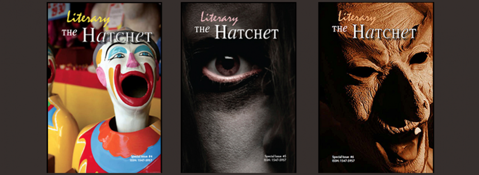 The Literary Hatchet, Issues 4, 5, 6